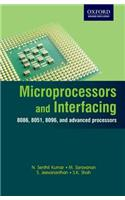 Microprocessors and Interfacing: 8086, 8051, 8096, and Advanced Processors