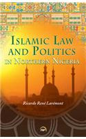 Islamic Law and Politics in Northern Nigeria
