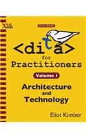 DITA for Practitioners Volume 1
