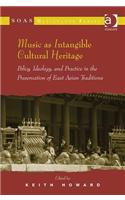 Music as Intangible Cultural Heritage: Policy, Ideology, and Practice in the Preservation of East Asian Traditions. Edited by Keith Howard