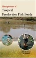Management of Tropical Freshwater Fish Ponds