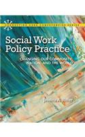 Social Work Policy Practice with MySearchLab Access Code: Changing Our Community, Nation, and the World