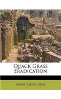 Quack Grass Eradication