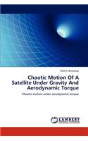 Chaotic Motion of a Satellite Under Gravity and Aerodynamic Torque