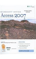 Access 2007: Advanced [With 2 CDROMs]
