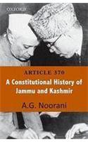 Article 370: A Constitutional History of Jammu and Kashmir