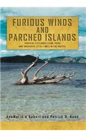 Furious Winds and Parched Islands: Tropical Cyclones (1558-1970) and Droughts (1722-1987) in the Pacific