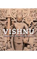 Vishnu: Hinduism's Blue-Skinned Savior