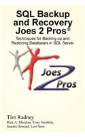 SQL Backup and Recovery Joes 2 Pros (R)