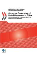 Corporate Governance of Listed Companies in China: Self-Assessment by the China Securities Regulatory Commission
