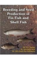 Breeding and Seed Production I of Fin Fish and Shell Fish