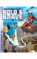 Bold & Brave: A Heroic Resource for Genrediversion 3e