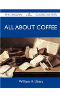 All about Coffee - The Original Classic Edition