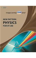 New Pattern Physics for IIT JEE