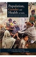 Population, Gender and Health in India: Methods, Processes and Policies
