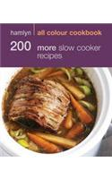 Hamlyn All Colour Cookbook 200 More Slow Cooker Recipes