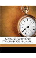Madama Butterfly: Tragedia Giapponese...