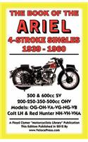 Book of the Ariel 4 Stroke Singles 1939-1960