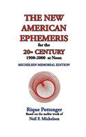 New American Ephemeris for the 20th Century, 1900-2000 at No