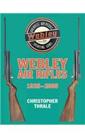 Webley Air Rifles 1925-2005