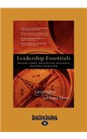 Leadership Essentials: Shaping Vision, Multiplying Influence, Defining Character (Large Print 16pt)
