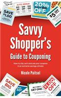 Savvy Shopper's Guide to Couponing