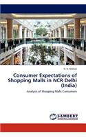 Consumer Expectations of Shopping Malls in NCR Delhi (India)