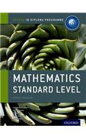 Ib Mathematics Standard Level Course Book: Oxford Ib Diploma