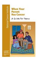 When Your Parent Has Cancer: A Guide for Teens