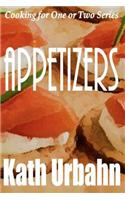 Cooking for One or Two: Appetizers