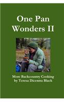 One Pan Wonders II - More Backcountry Cooking