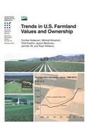 Trends in U.S. Farmland Values and Ownership