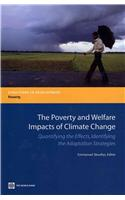 The Poverty and Welfare Impacts of Climate Change: Quantifying the Effects, Identifying the Adaptation Strategies