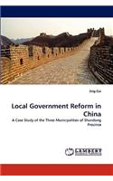 Local Government Reform in China