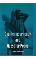 Counterinsurgency And Quest For Peace