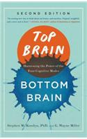 Top Brain, Bottom Brain: Harnessing the Power of the Four Cognitive Modes