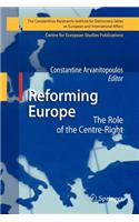 Reforming Europe: The Role of the Centre-Right