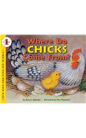 Where Do Chicks Come From? : Let's Read and Find out Science 1