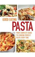 Good Eating - Pasta