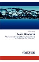 Foam Structures