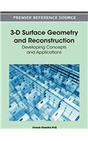 3-D Surface Geometry and Reconstruction: Developing Concepts and Applications