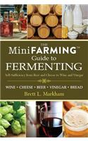 Mini Farming Guide to Fermenting