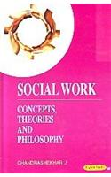Social Work: Concepts Theories And Philosophy