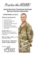 Practice the ASVAB: Armed Services Vocational Aptitude Battery Practice Questions