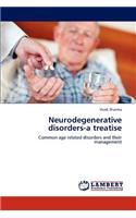 Neurodegenerative Disorders-A Treatise
