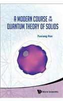 Modern Course in the Quantum Theory of Solids