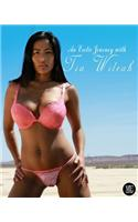An Erotic Journey with Tia Wileah