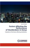 Factors Affecting the Performance of Stockbrokers in Kenya