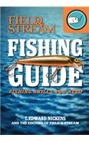 Field & Stream Fishing Guide: Fishing Skills You Need