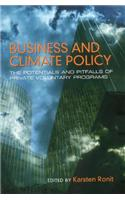 Business and Climate Policy: Potentials and Pitfalls of Private Voluntary Programs